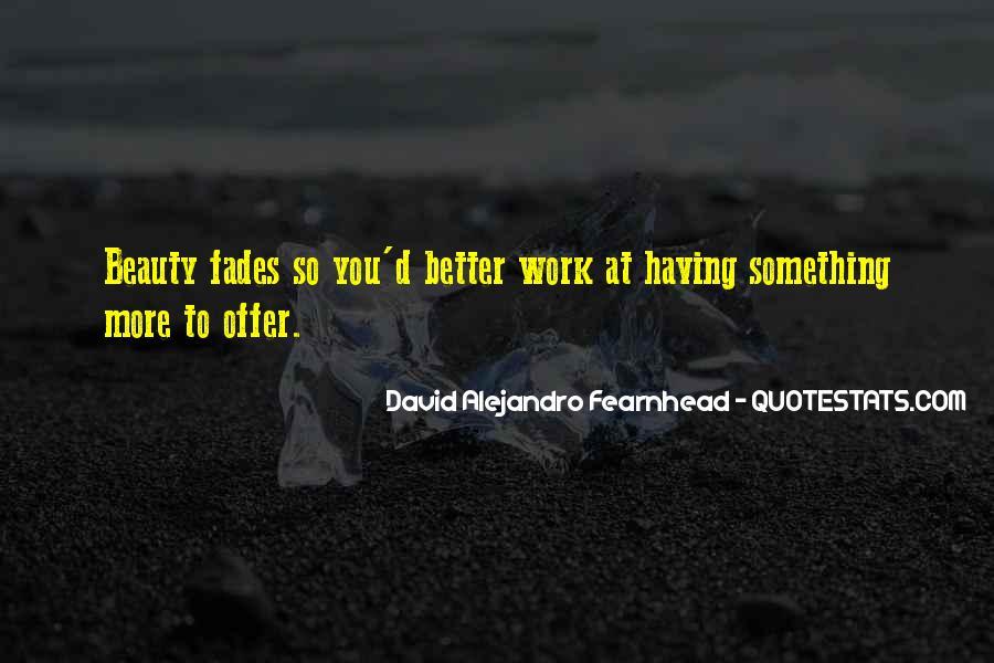 David Alejandro Fearnhead Quotes #1391439