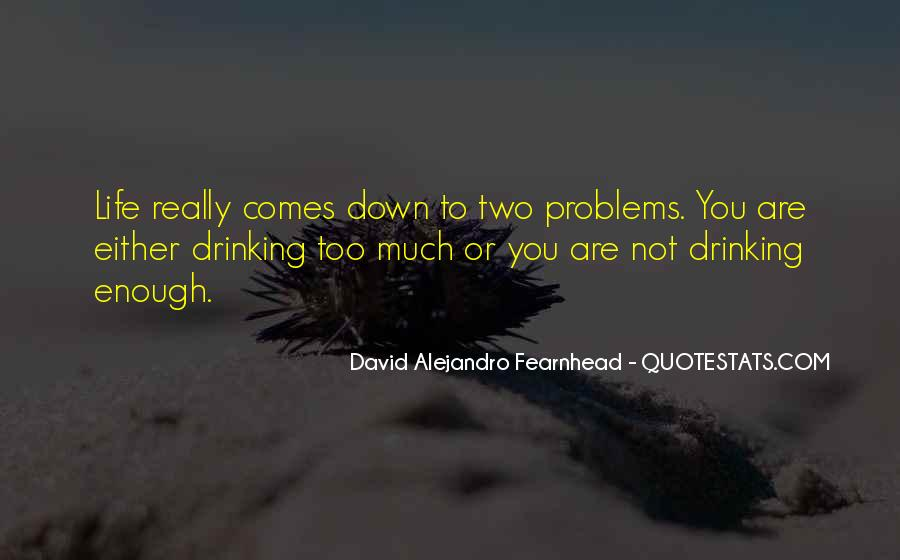 David Alejandro Fearnhead Quotes #1604925