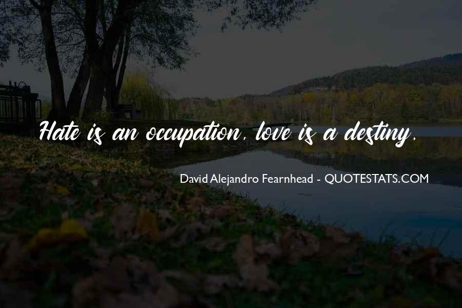 David Alejandro Fearnhead Quotes #1731298