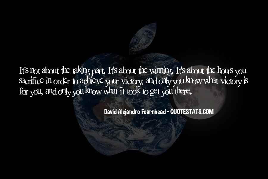 David Alejandro Fearnhead Quotes #338688