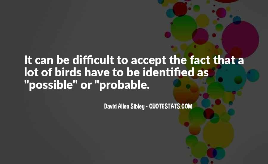 David Allen Sibley Quotes #205980