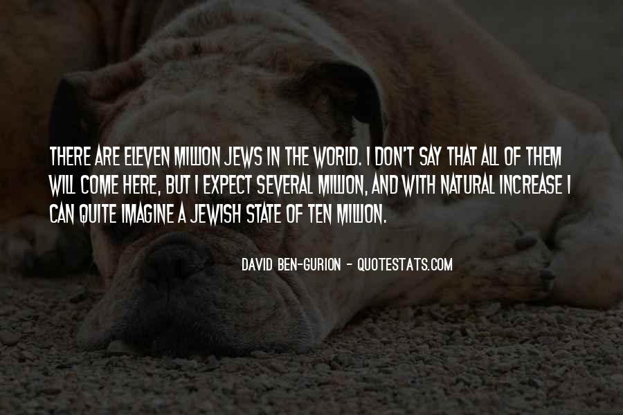 David Ben-Gurion Quotes #1123597