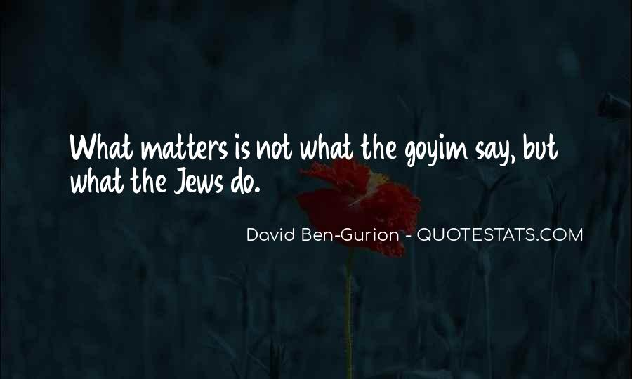 David Ben-Gurion Quotes #1453333