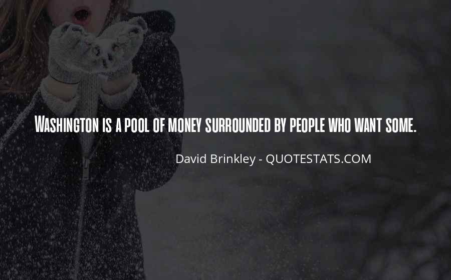David Brinkley Quotes #1032380