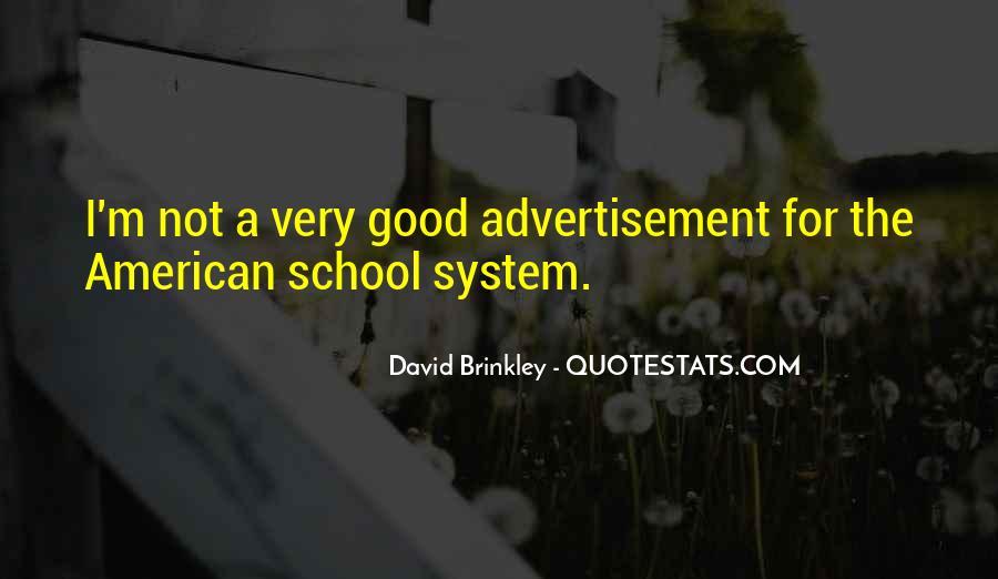 David Brinkley Quotes #1878287