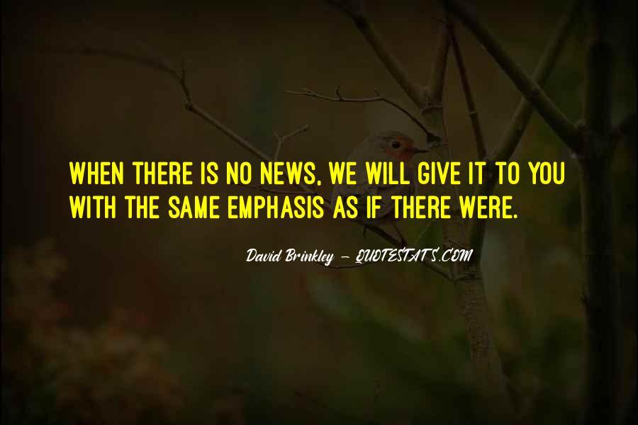 David Brinkley Quotes #639539
