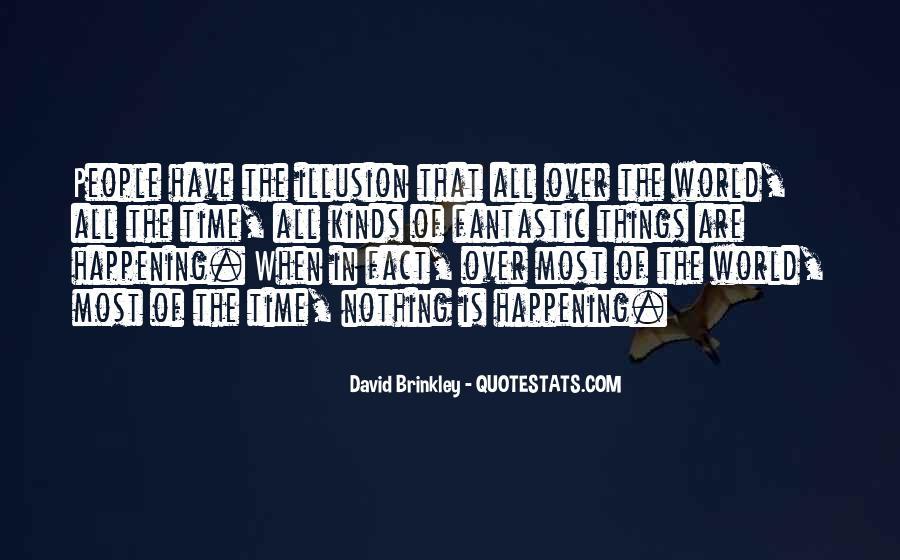 David Brinkley Quotes #809954
