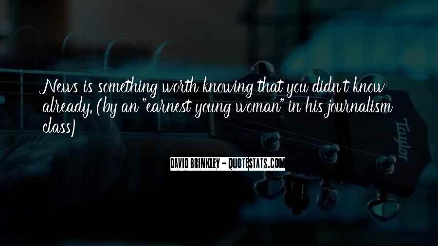 David Brinkley Quotes #908940
