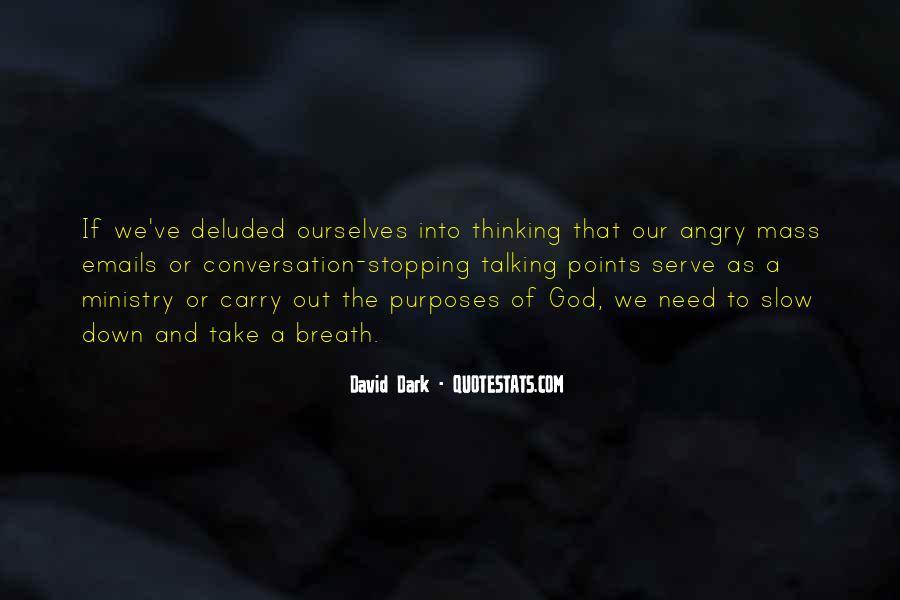David Dark Quotes #1157654