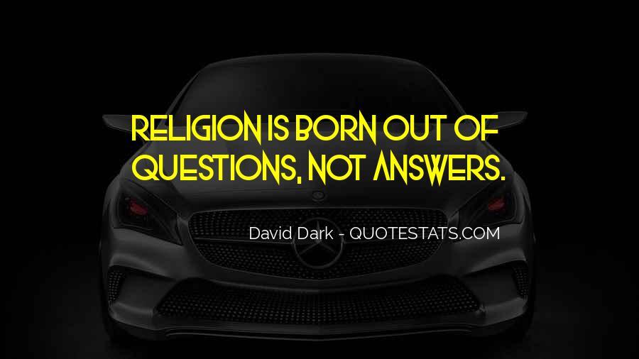 David Dark Quotes #32382
