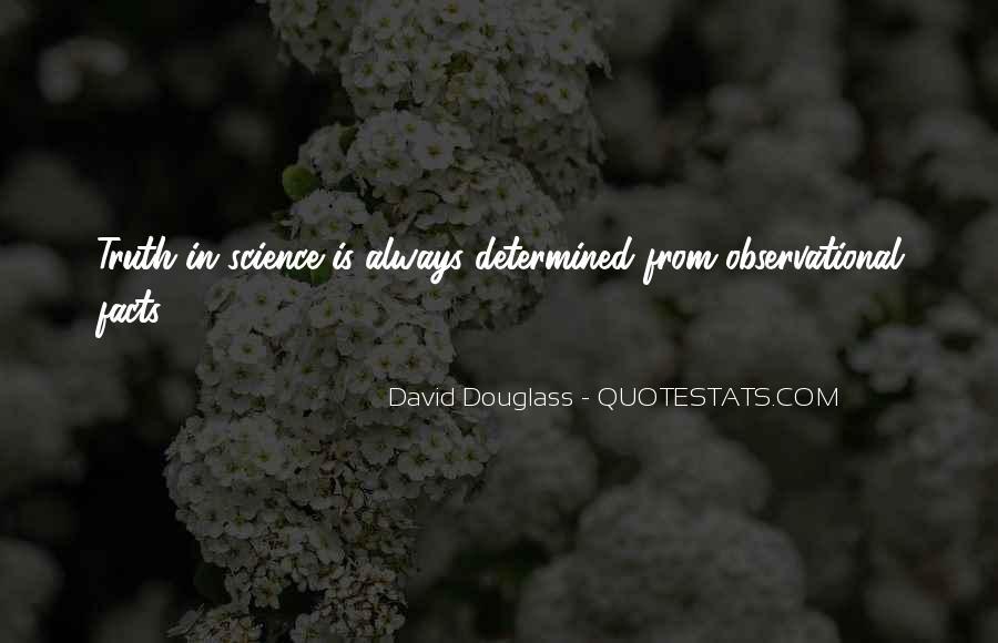 David Douglass Quotes #971074