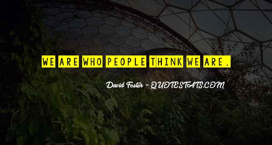 David Foster Quotes #1045170