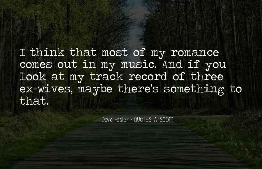 David Foster Quotes #1256127