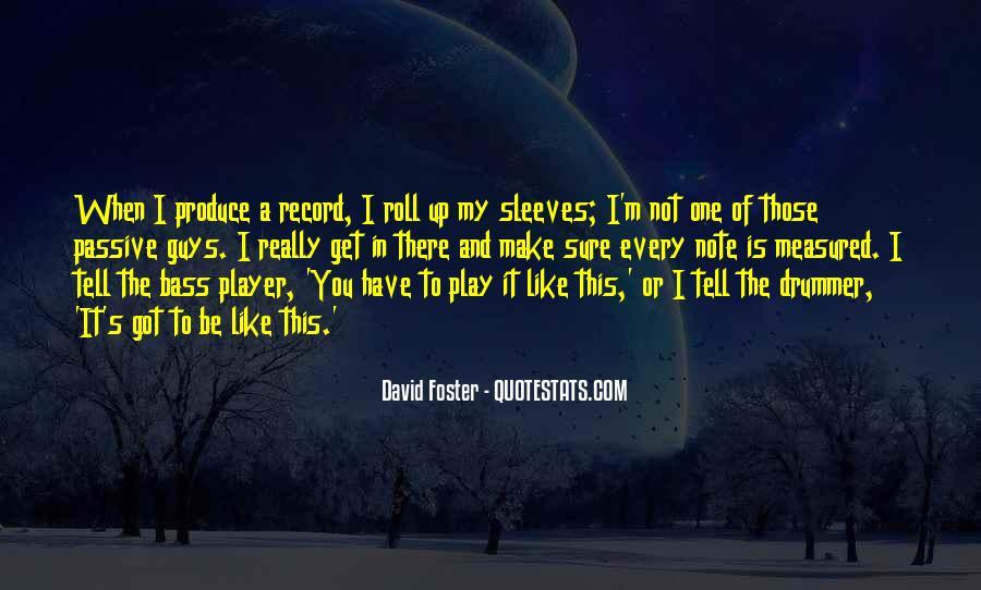 David Foster Quotes #1424140