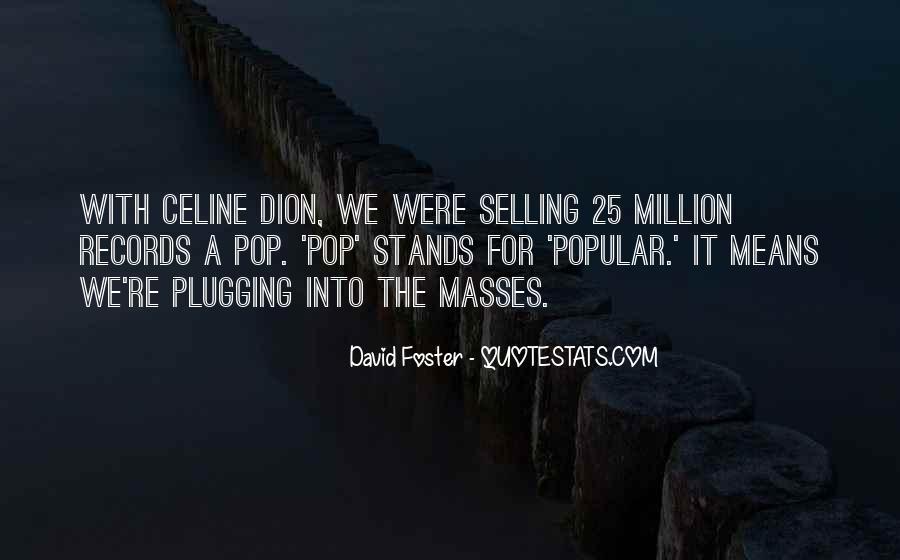 David Foster Quotes #1469249