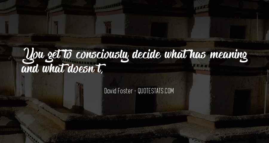 David Foster Quotes #1683257