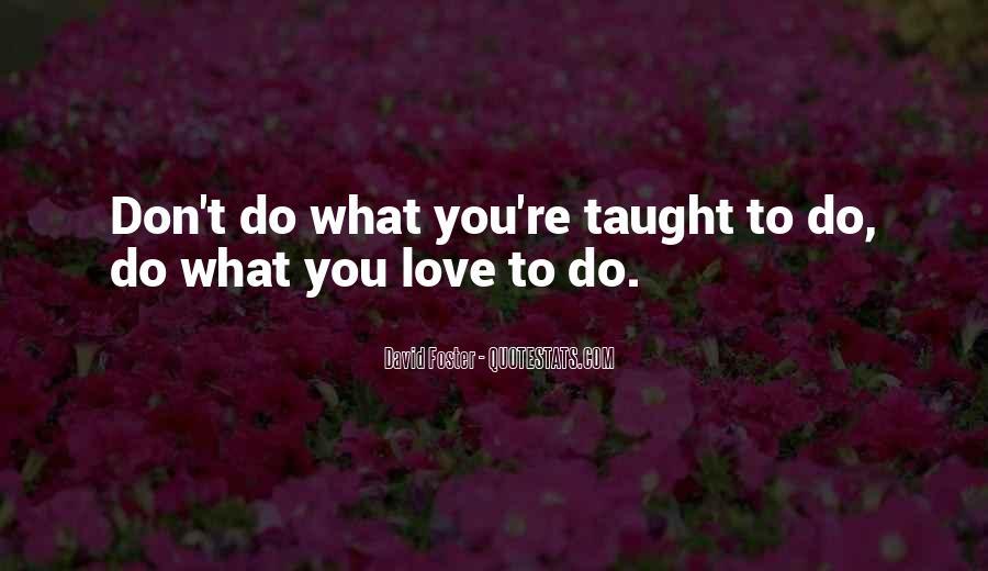 David Foster Quotes #276731