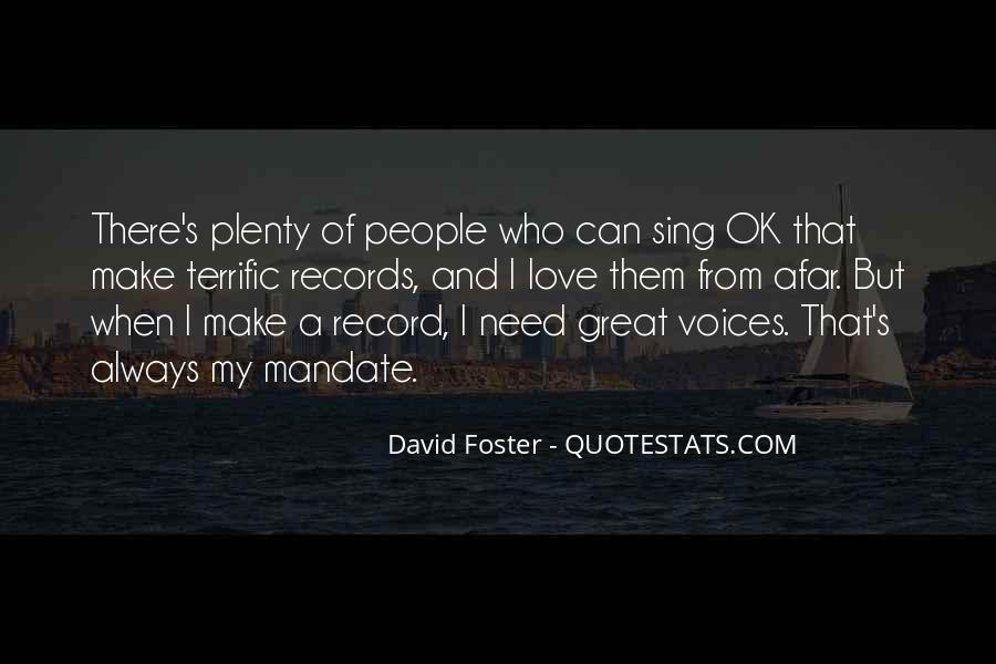 David Foster Quotes #88229