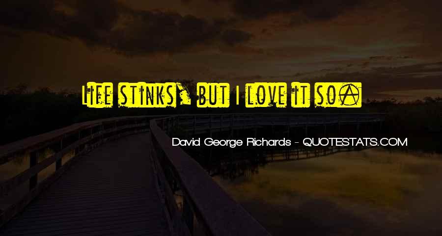 David George Richards Quotes #1126511