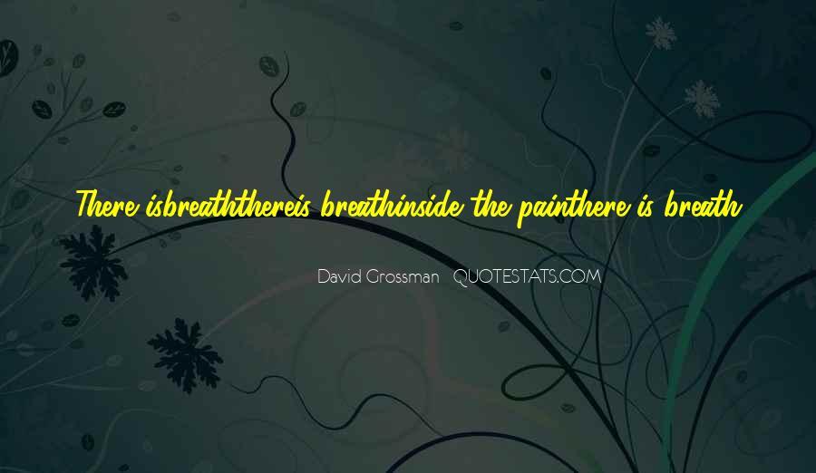 David Grossman Quotes #1473760