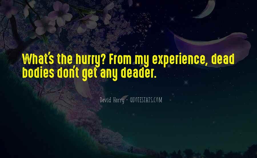 David Harry Quotes #1016520
