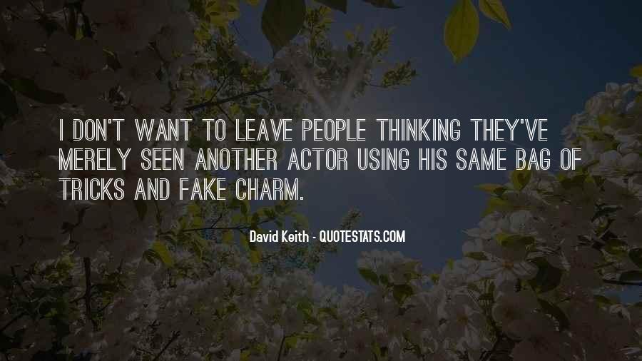 David Keith Quotes #1131632