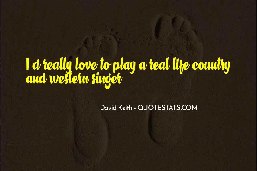 David Keith Quotes #400727