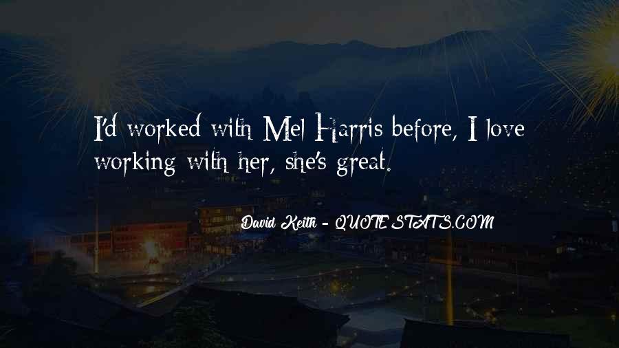 David Keith Quotes #430644