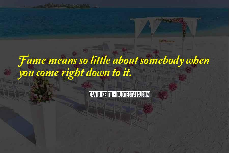 David Keith Quotes #550619