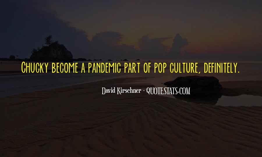 David Kirschner Quotes #1401260