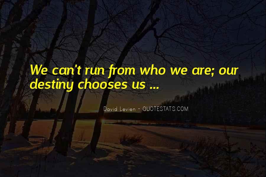 David Levien Quotes #1509637