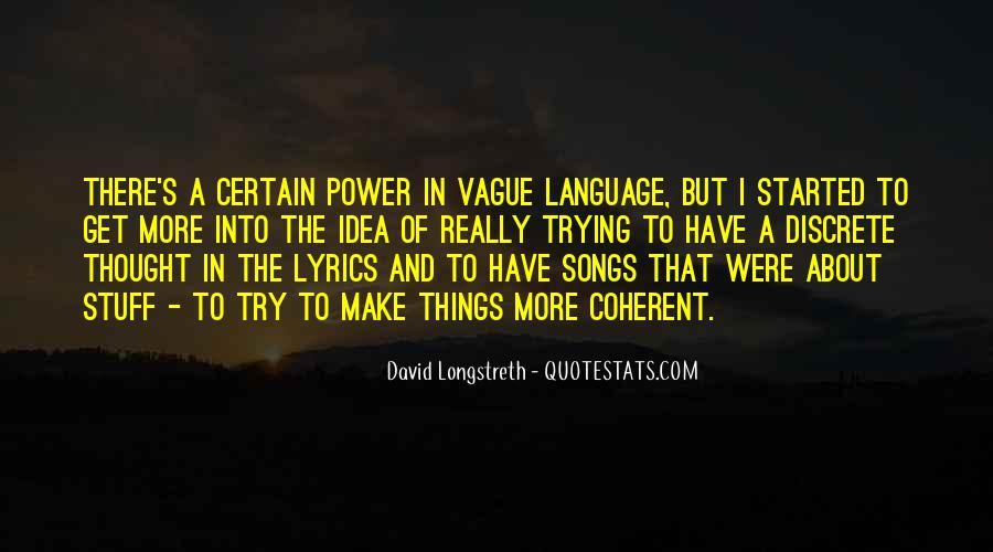 David Longstreth Quotes #1069267