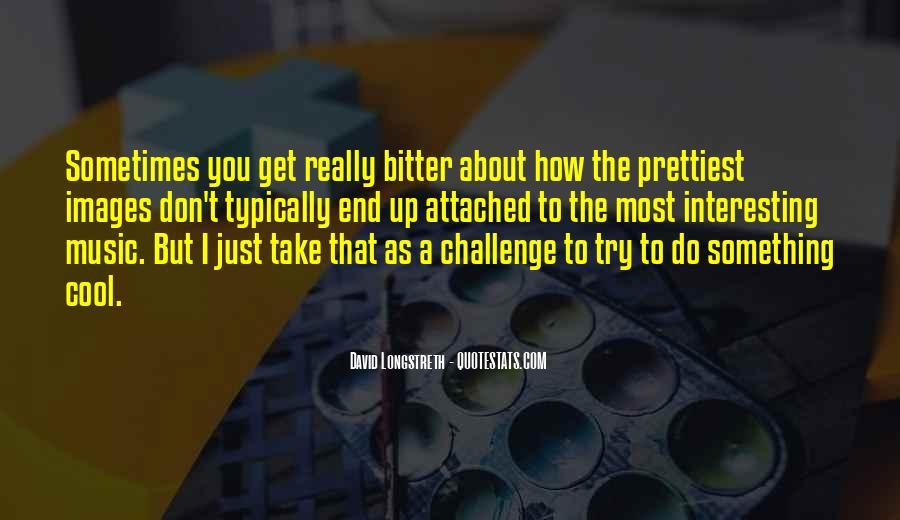 David Longstreth Quotes #1253417