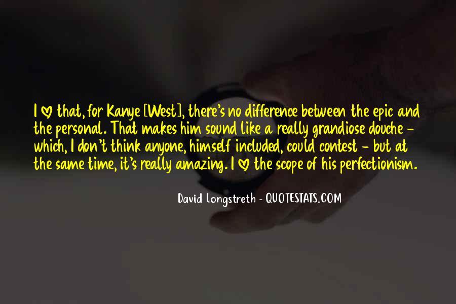David Longstreth Quotes #1566751