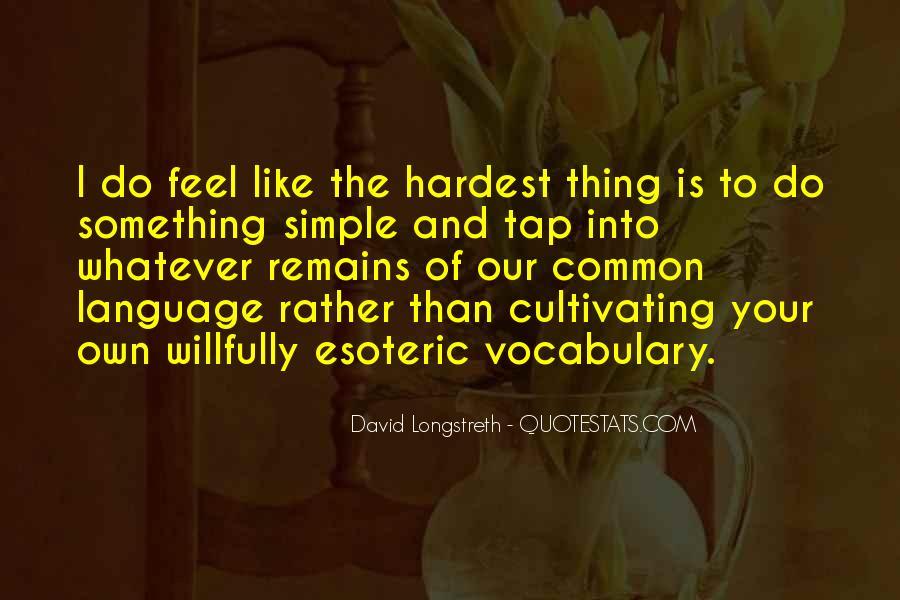 David Longstreth Quotes #167179