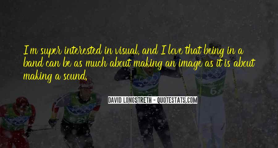 David Longstreth Quotes #415493