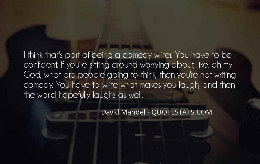 David Mandel Quotes #594295