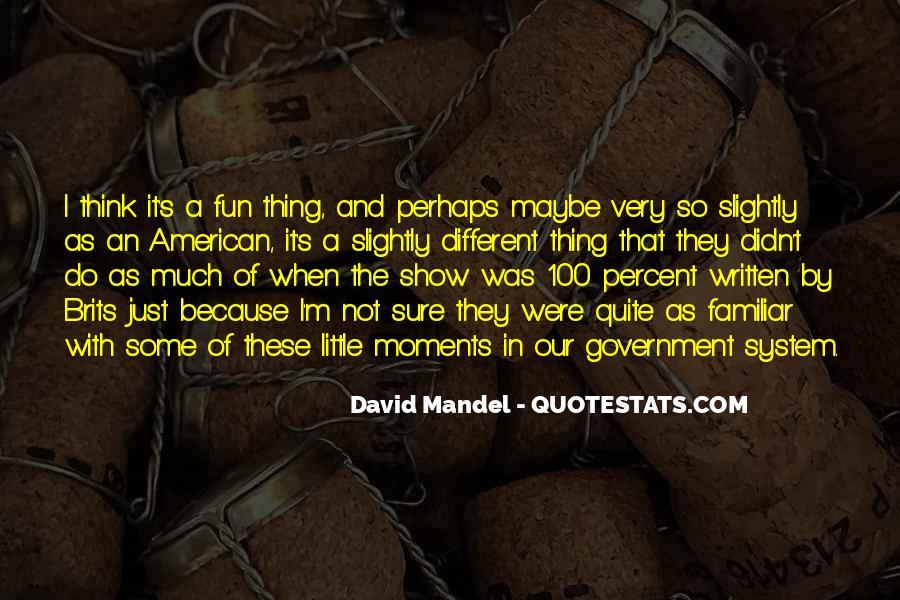 David Mandel Quotes #993482