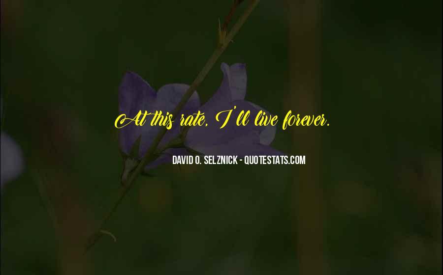 David O. Selznick Quotes #1047769