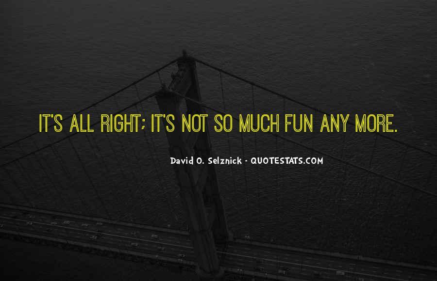 David O. Selznick Quotes #1123719
