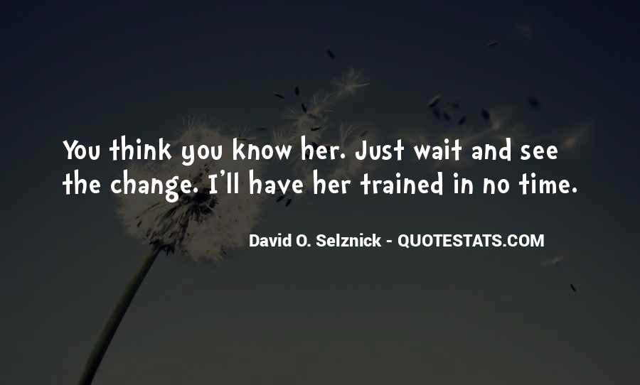 David O. Selznick Quotes #1413108