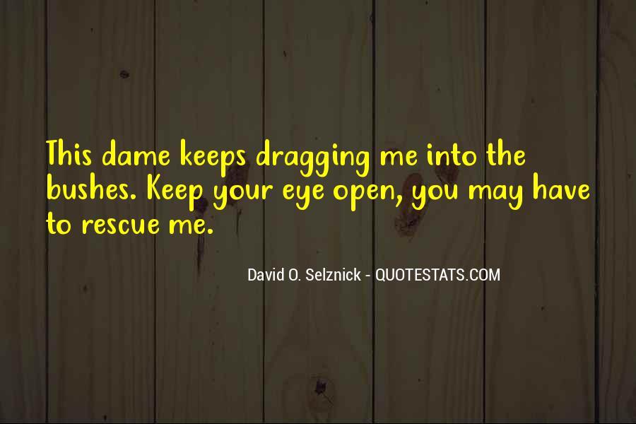 David O. Selznick Quotes #1730697