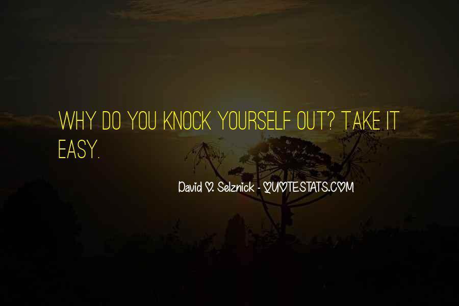 David O. Selznick Quotes #675641