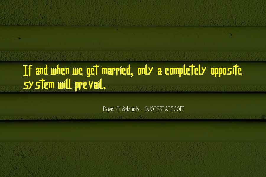 David O. Selznick Quotes #750435