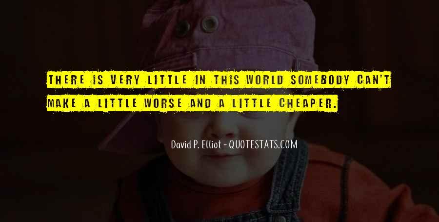 David P. Elliot Quotes #883944