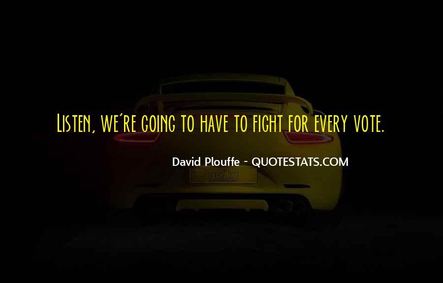 David Plouffe Quotes #1125333