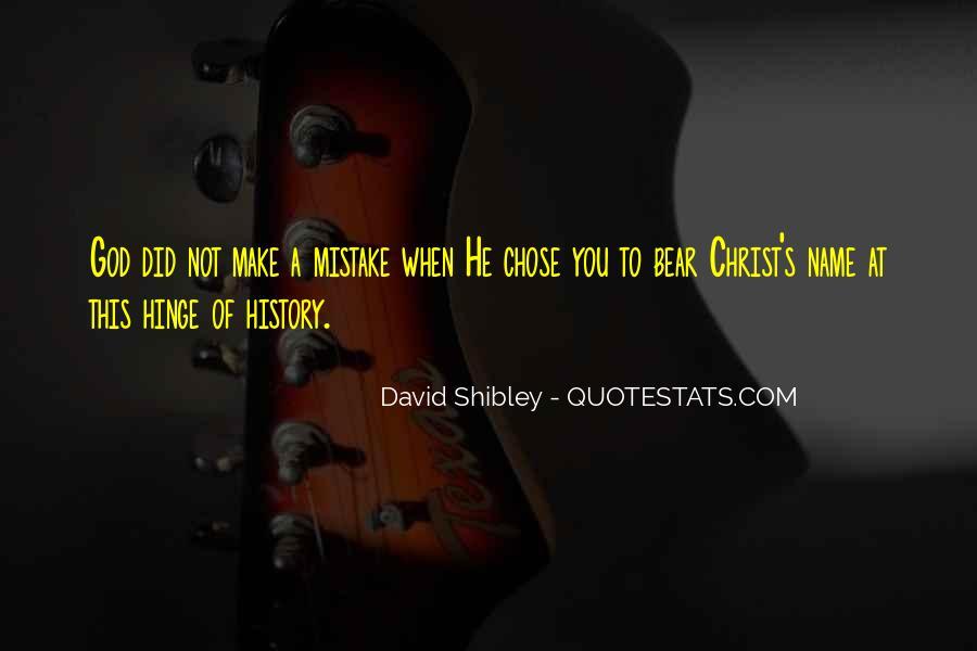David Shibley Quotes #1377345
