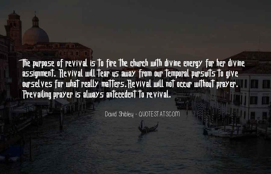 David Shibley Quotes #1474022