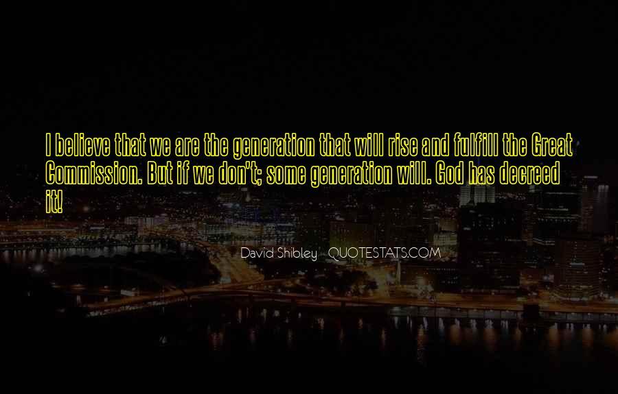 David Shibley Quotes #1680281