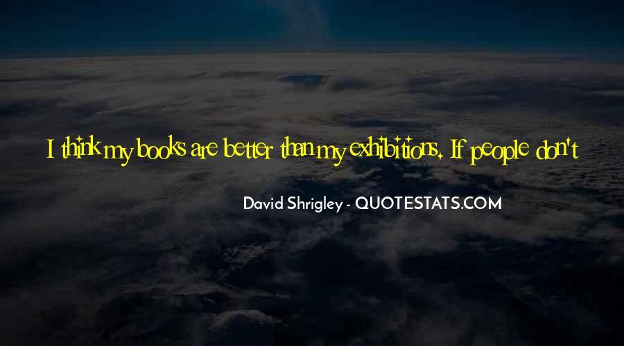 David Shrigley Quotes #1772446